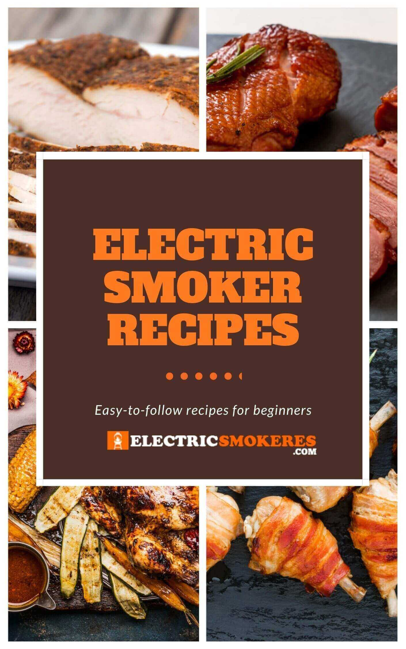 The Best Electric Smoker Recipes in 2021